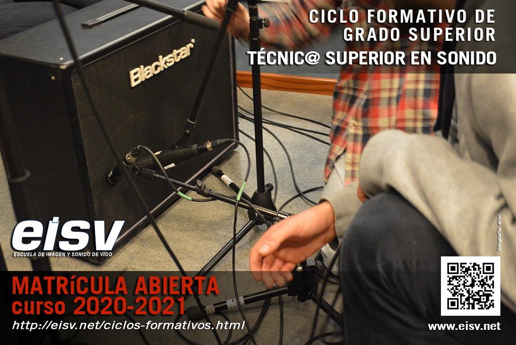 Matrícula 2020 - 2021 Técnico Superior en Sonido para Audiovisuales